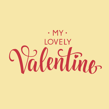 dim: My Lovely Valentine dim inscription in italics, isolated on beige background