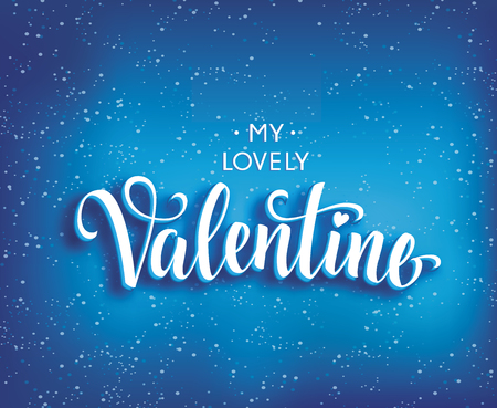 italics: My Lovely Valentine inscription in italics, isolated on bright blue background with texture Illustration