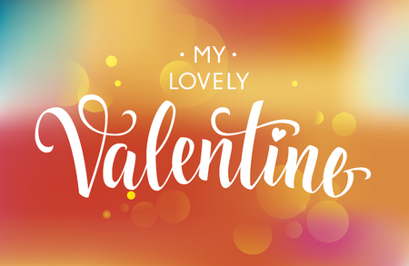 italics: My Lovely Valentine inscription in italics, isolated on blur multicolored background with spots Illustration