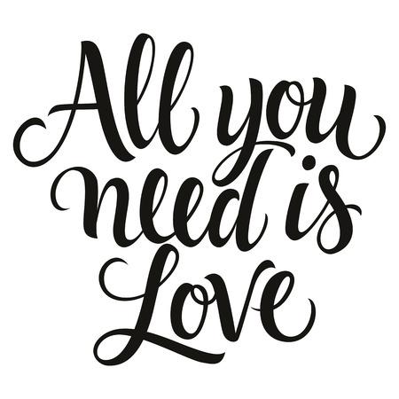 Alles wat je nodig hebt is liefde inscriptie in cursief, zwart-wit versie