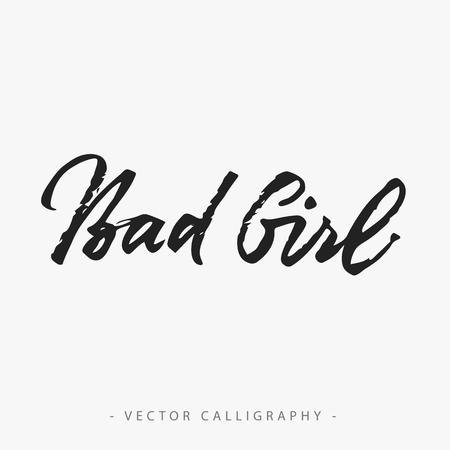 bad girl: Bad girl inscription isolated on white background