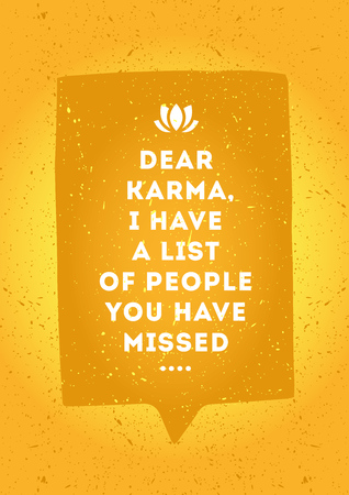 karma concept: White inscription with appeal to dear karma in speech bubble isolated on orange background Illustration