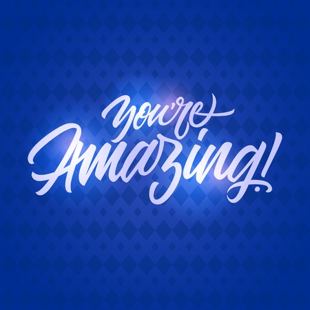 note of exclamation: White you are amazing inscription with exclamation mark isolated on blue background with rhombs