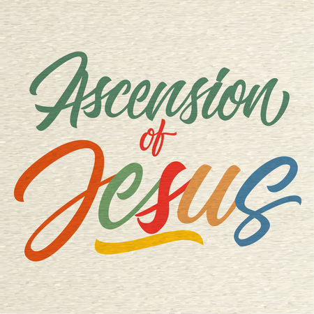 Colorful ascension of Jesus inscription isolated on speckled background