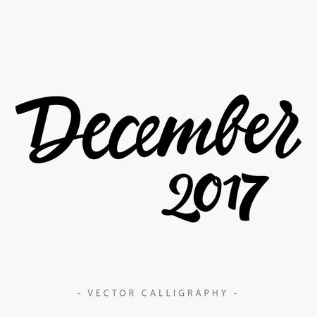 seventeen: Black calligraphic December twenty seventeen  inscription on white background