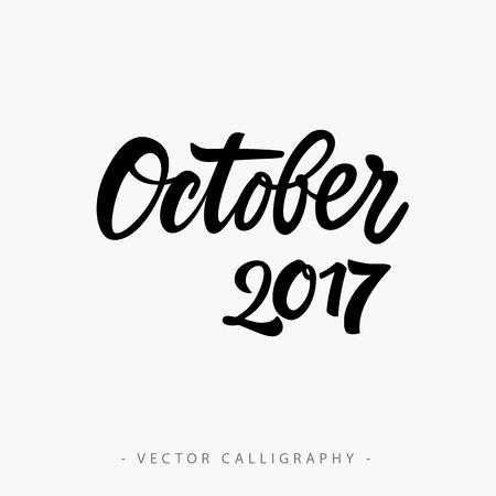 seventeen: Black calligraphic October twenty seventeen  inscription on white background Illustration