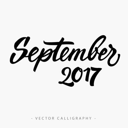 seventeen: Black calligraphic September twenty seventeen  inscription on white background
