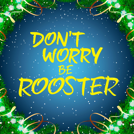 dont worry be rooster lettering christmas greeting card with decorations around lettering handwritten text - Christmas Blessings For Cards