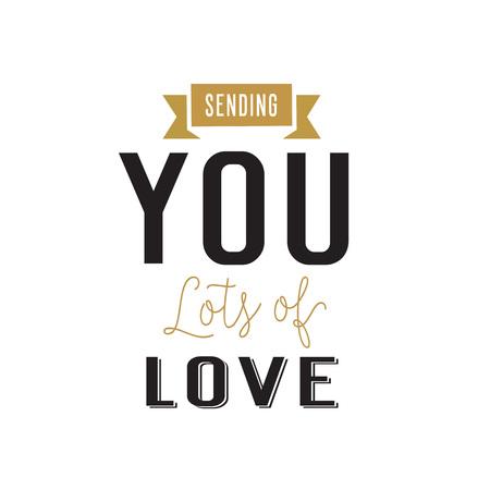 sending: Sending you lots of love lettering