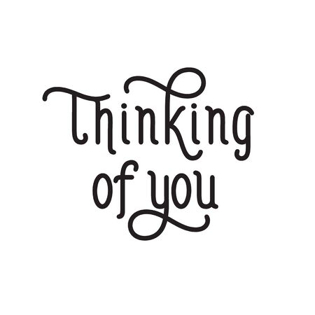 thinking of you: Thinking of you creative lettering Illustration