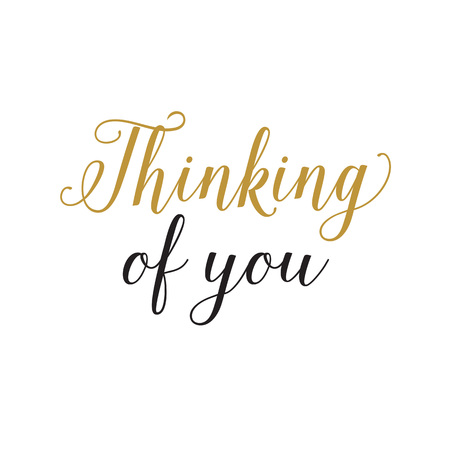 contemplate: Thinking of you lettering in black and gold colors Illustration