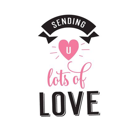 Sending lots of love lettering with heart