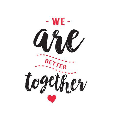 We zijn beter samen kalligrafie