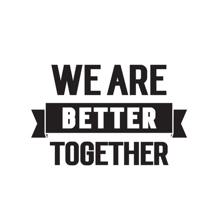 We are better together lettering 矢量图像
