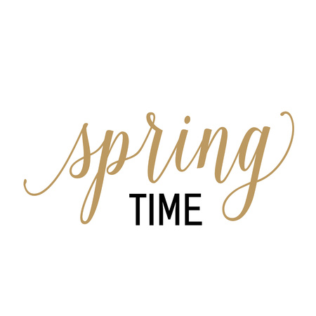 Spring time lettering. Calligraphic inscription can be used for greeting cards, postcards, posters, banners.