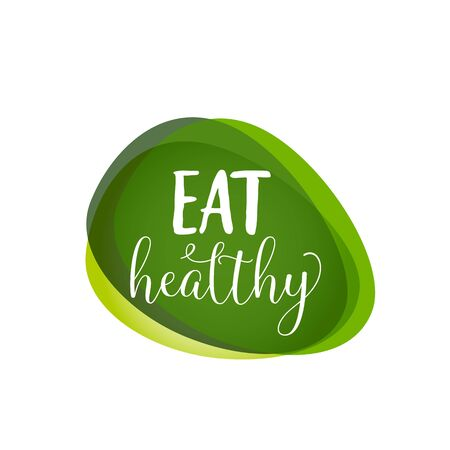 Eat Healthy lettering on green blots. Promotion design element. Handwritten and typed text, calligraphy. For logotypes, posters, leaflets and brochures. Illustration