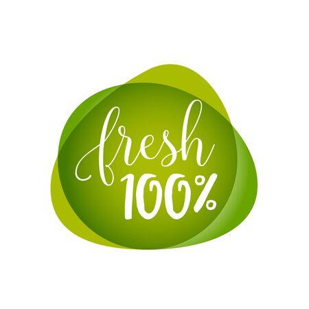 One Hundred Percent Fresh Lettering
