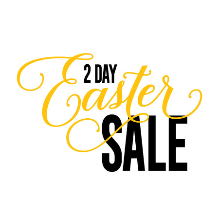 Two day Easter sale lettering.