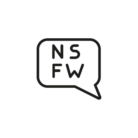 Speech bubble with NSFW line icon. Not suitable for work, parental advisory, restriction. Censorship concept. Vector illustration can be used for topics like media, internet, information Иллюстрация