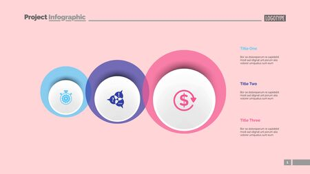 Three circles process chart slide template. Business data. Option, diagram, design. Creative concept for infographic, presentation. Can be used for topics like management, strategy, training.