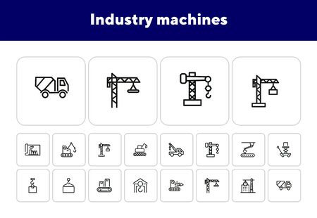 Industry machines line icon set. Concrete mixer, crane, site. Machinery concept. Can be used for topics like construction, robotic science, technology