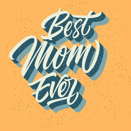 Best mom ever inscription isolated on sandy background