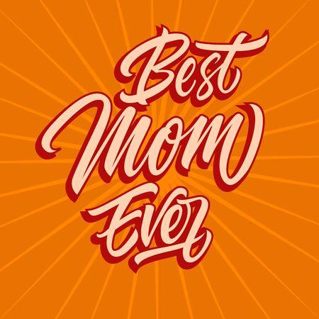 Beige best mom ever inscription isolated on orange background