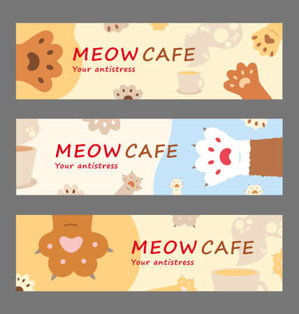 Meow cafe banner set. Cute cartoon paws and coffee cups vector illustrations with your anti stress text. Animal care and pets concept for flyers and posters templates 向量圖像