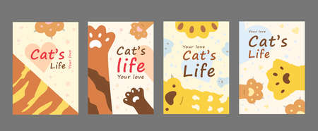 Cats life posters set. Cute cartoon paws vector illustrations with your love text. Animal care and pets concept for flyers and banners templates