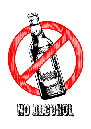 No alcohol sign. Vector hand drawn illustration in vintage engraved style. isolated on white background. Illustration