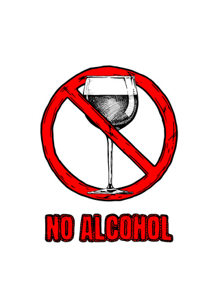 not permitted: No alcohol sign. Vector hand drawn illustration in vintage engraved style. isolated on white background. Illustration