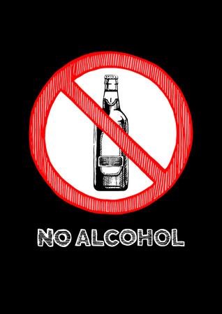 No alcohol sign. Vector hand drawn illustration in vintage engraved style. isolated on black background. Illustration