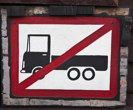 symbol vigilance: not allow truck wooden sign