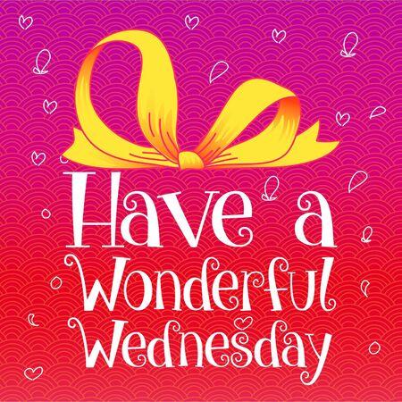 Have a wonderful Wednesday Иллюстрация