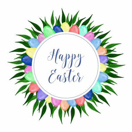 Round decorative frame with colorful watercolor Easter painted eggs in various colors and green leaves. Hand drawn illustration on white background for holiday design greeting card, invitation, poster