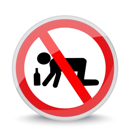 sign prohibiting be in a state of intoxication Banco de Imagens - 20225524