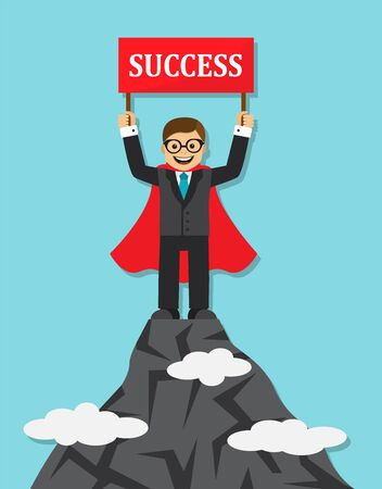 clambering: Happy businessman in a suit and cape hero stands on top of a mountain and holding red sign with the word success.