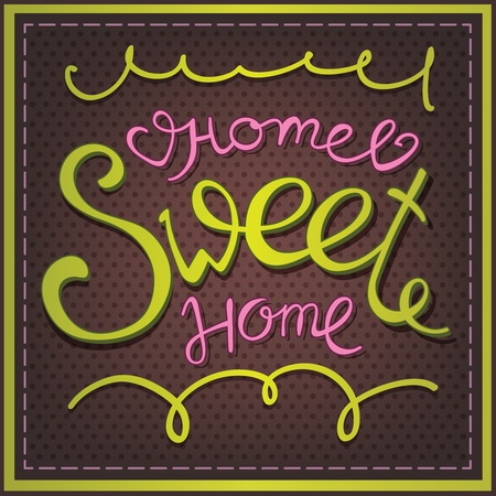 Calligraphic lettering Home Sweet Home Vector