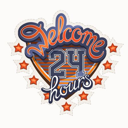 Lettering  Welcome 24 hours  athletic style Vector