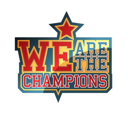 We Are The Champions sign Vector