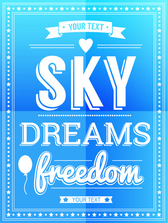 live feeling: Sky. Dreams. Freedom Poster Illustration