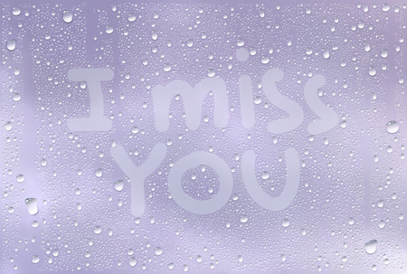 cloudburst: Realistic Vector Background Of Raindrops On The Window With Hand Drawn By Finger Sign I Miss You