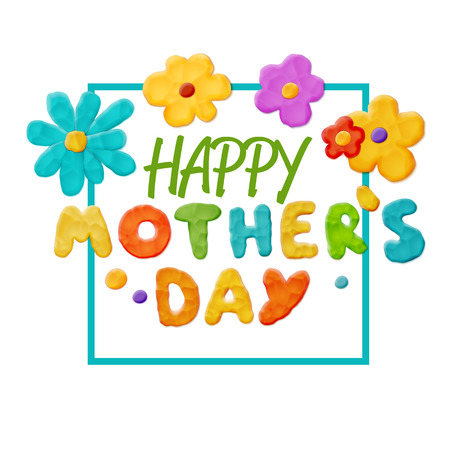 Happy mothers day Layout Design with Handmade Clay Letters and Flowers. Card , Invitation or Greeting Template Illustration