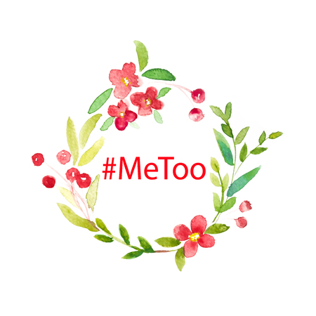#metoo word in watercolor frame of green leaves and red floral wreath in circle on white background Stock Photo