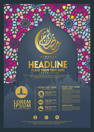 Ramadan Kareem poster, brochure template and other users, islamic banner background with calligraphy and islamic ornament