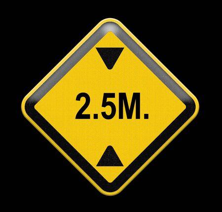 metre: 2.5 metre width limit road sign.