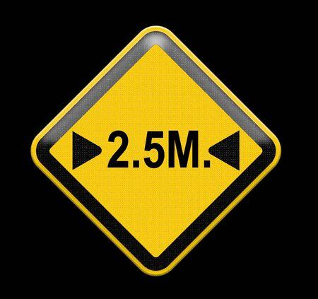 width: 2.5 metre width limit road sign.