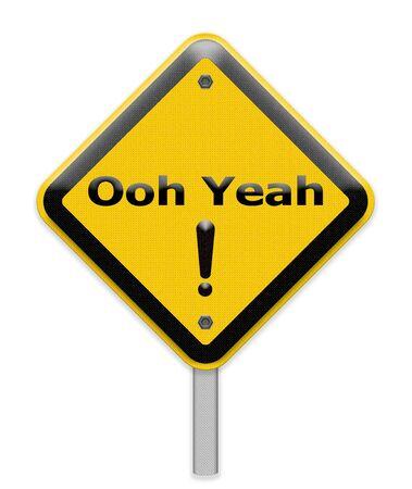 yeah: ooh yeah sign Stock Photo