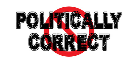 Ban the politically correct, a social construct that prohibits and shames free speech. Imagens - 74293205