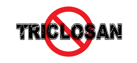Ban Triclosan, sign for products containing no triclosan, the antibacterial agent that was recently banned by the United States government.